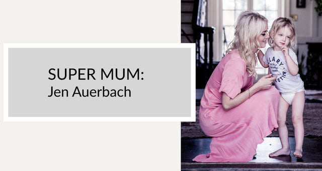 Super Mum: Jen Auerbach Hunter+Boo Blog Clary Collection