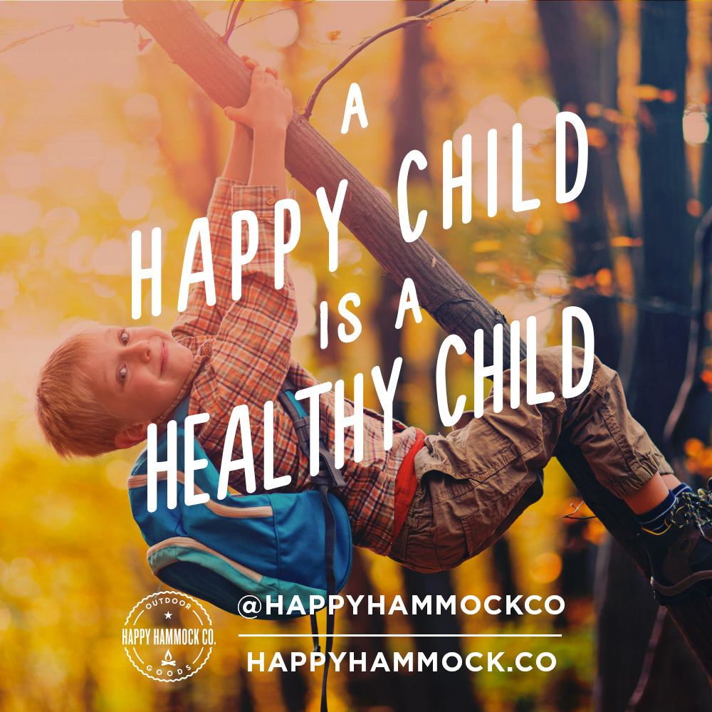 A Happy Child Is a Healthy Child