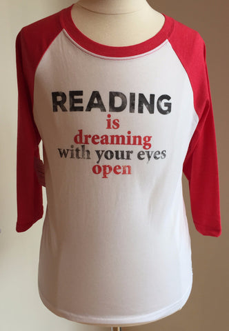 Preprinted Baseball Tee- Reading is Dreaming