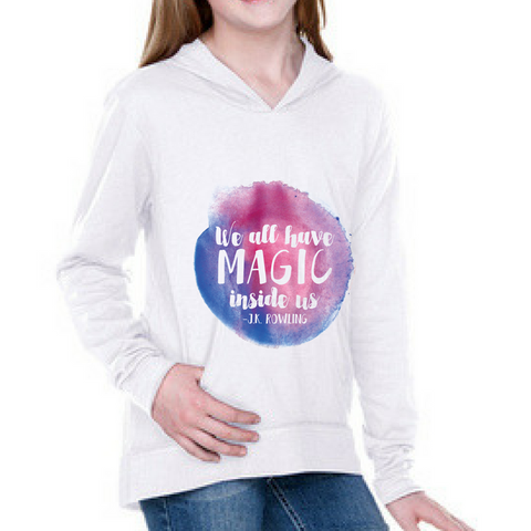 We All Have Magic Inside Us - White Girls Hoodie