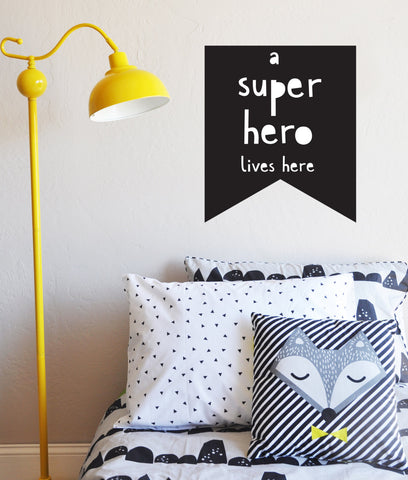 A Super Hero Lives Here Flag Decal