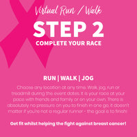 The Boobuddy x Pink Ribbon Foundation Virtual Walk + Run Series | 10K | Step 2