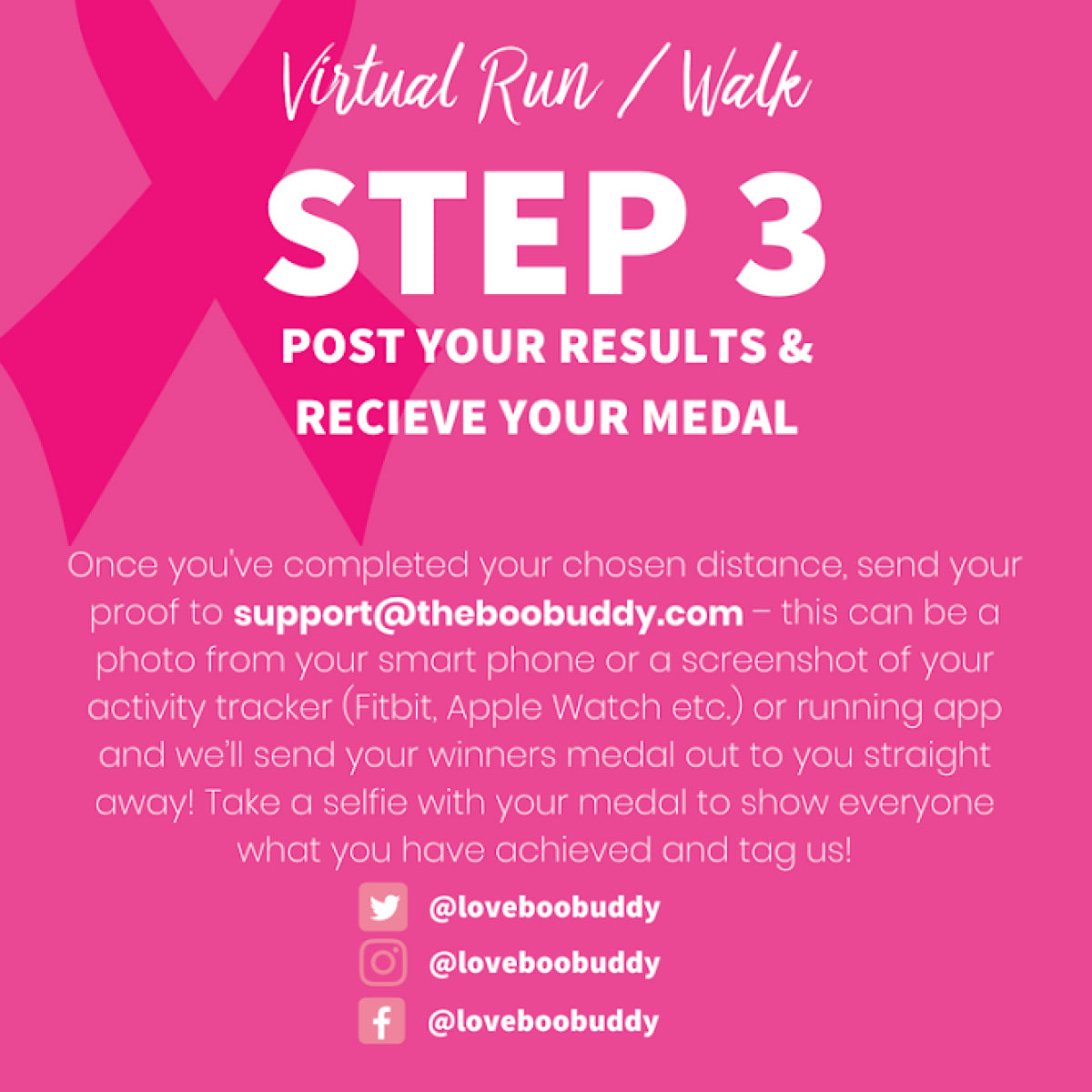 The Boobuddy x Pink Ribbon Foundation Virtual Walk + Run Series | 10K | Step 3