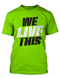 MusclePharm We Live This Tee - Unlimited Nutrition  - 2