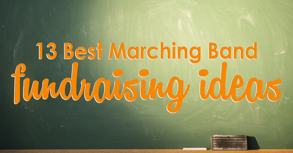13 Best Marching Band Fundraising Ideas