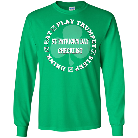 St. Patrick's Day Trumpet Checklist Long Sleeve/Sweatshirt 2017