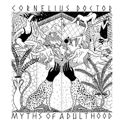 Cornelius Doctor - Myths Of Adulthood (PRE-ORDER)