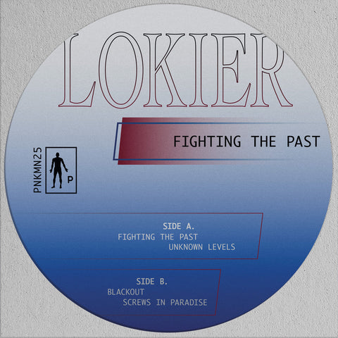 Lokier - Fighting The Past