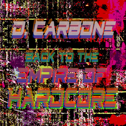 D. Carbone - Back To The Empire Of Hardcore remix VTSS & 14Anger