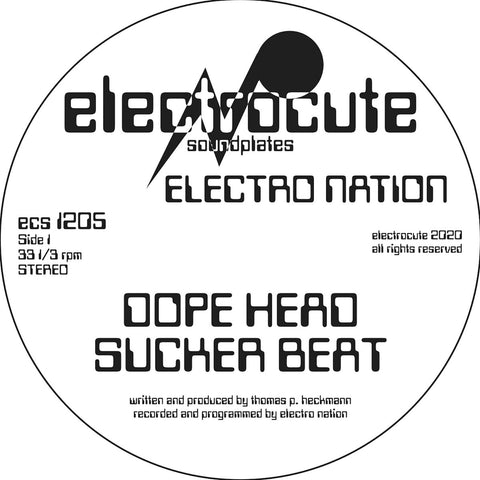 Electro Nation - Dope Head / Sucker Beat