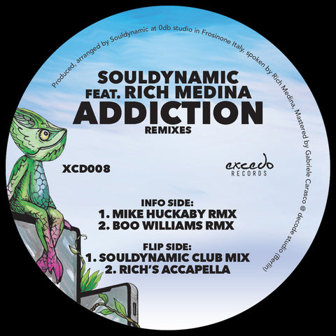 SOULDYNAMIC FT. RICH MEDINA - ADDICTION (MIKE HUCKABY AND BOO WILLIAMS REMIXES)