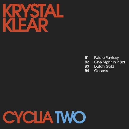 Krystal Klear - Cyclia Two