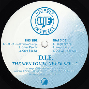 D.I.E. (Detroit In Effect) - The Men You'll Never See Pt.2 ‎