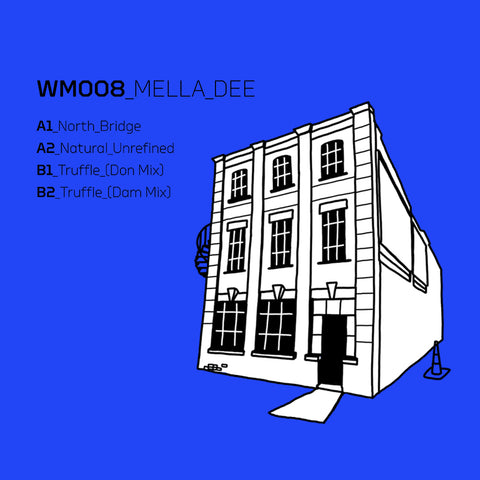 Mella Dee - North Bridge EP
