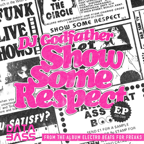 DJ Godfather - Show Some Respect EP (PRE-ORDER)