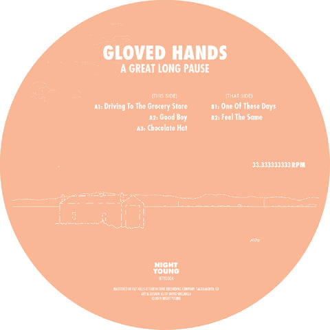 Gloved Hands - A Great Long Pause (PRE-ORDER)