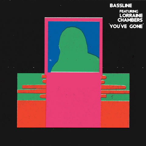 BASSLINE FEATURING LORRAINE CHAMBERS - YOU'VE GONE (PRE-ORDER)