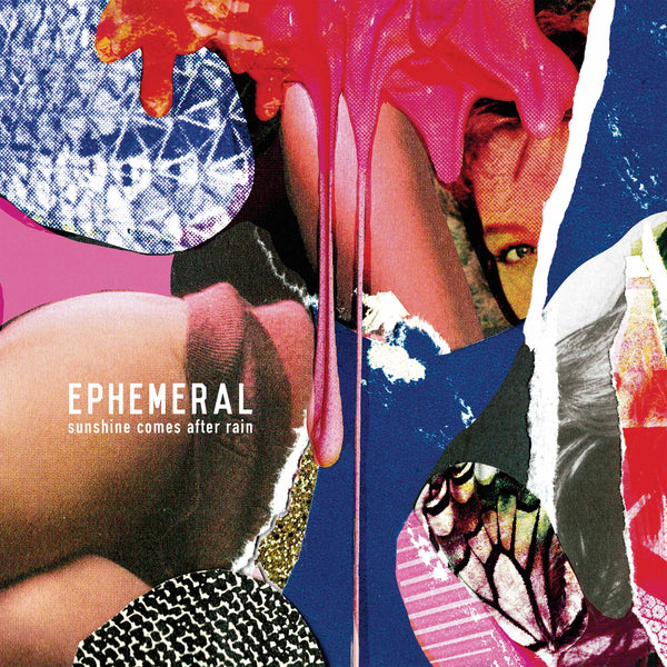Ephemeral – Sunshine After The Rain