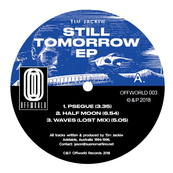Tim Jackiw - Still Tomorrow EP (PRE-ORDER)