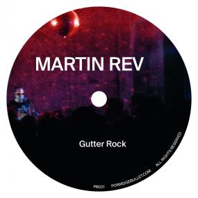 Martin Rev - Gutter Rock