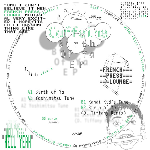 Caffeine - Birth of Ya EP