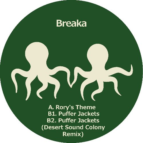 Breaka - Rory's Theme / Puffer Jackets