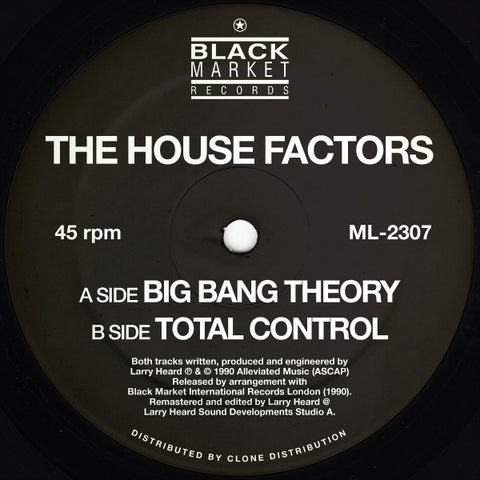The Housefactors (Larry Heard) - Big Bang Theory (PRE-ORDER)