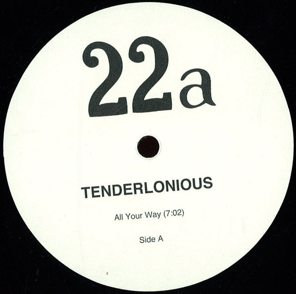 Tenderlonious - All Your Way / Bob's Riddim