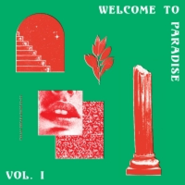 Various Artists - WELCOME TO PARADISE (ITALIAN DREAM HOUSE 89-93) - VOL. 1