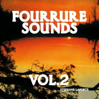 Stéphane Laporte ‎– Fourrure Sounds Vol.2
