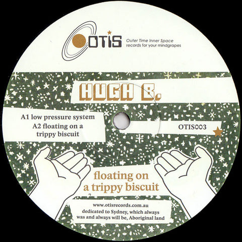 Hugh B - Floating on a Trippy Biscuit