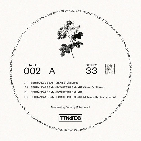 Behrang & Sean - Repetition Is The Mother Of All Repetition (PRE-ORDER)