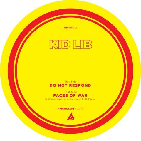 Kid Lib - Faces Of War / Do Not Respond