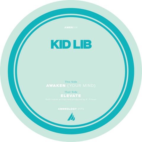 Kid Lib - Elevate / Awaken Your Mind