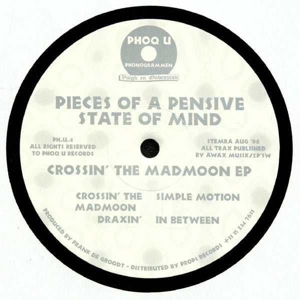 Pieces Of A Pensive State Of Mind ‎– Crossin' The Madmoon EP
