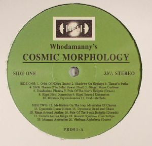 Whodamanny - Cosmic Morphology (PRE-ORDER)