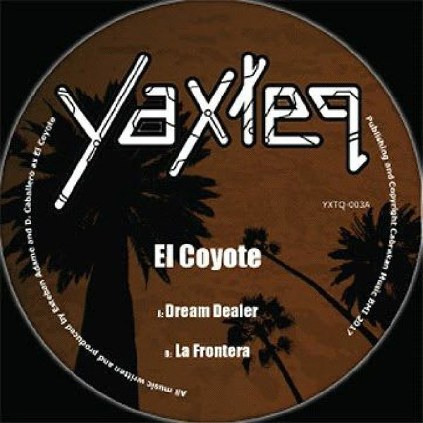 El Coyote - Dream Dealer / La Frontera