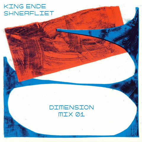 KING ENDE SHNEAFLIET - Dimension Mix 01