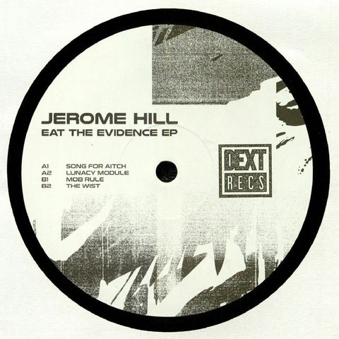 Jerome Hill - Eat The Evidence EP (PRE-ORDER)