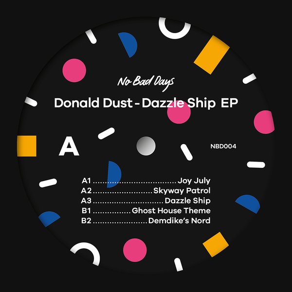 Donald Dust - Dazzle Ship EP