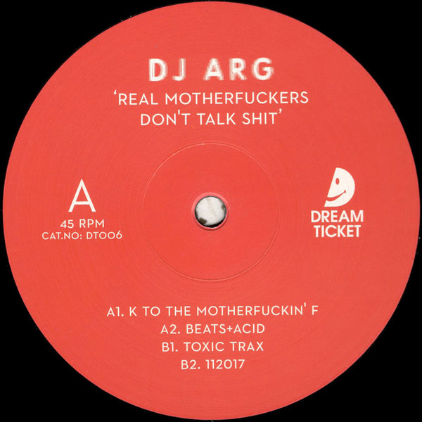 DJ Arg – Real Motherfuckers Don't Talk Shit