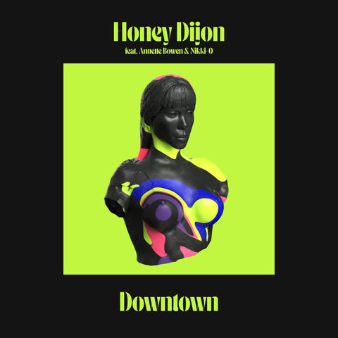 Honey Dijon featuring Annette Bowen & Nikki-O - Downtown (Inc. Louie Vega Remixes)