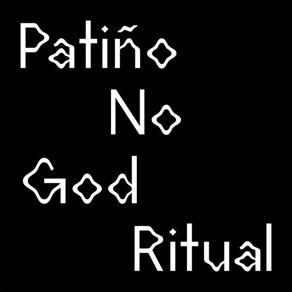 Patiño / No God Ritual - Split EP
