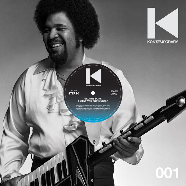 GEORGE DUKE - I WANT YOU FOR MYSELF KON'S EXTENDED REMIX (PRE-ORDER)