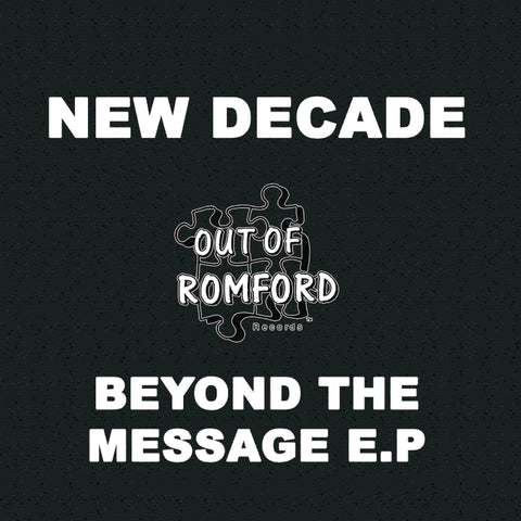 New Decade - Beyond The Message E.P. (PRE-ORDER)