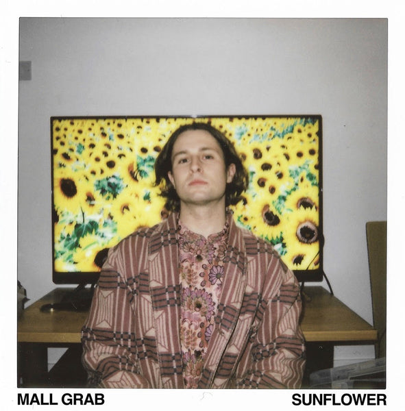Mall Grab - Sunflower EP