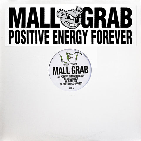 Mall Grab - POSITIVE ENERGY FOREVER (PRE-ORDER)