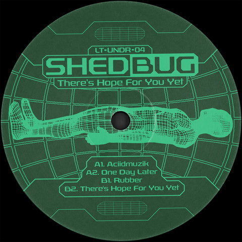 Shedbug - There's Hope For You Yet (PRE-ORDER)