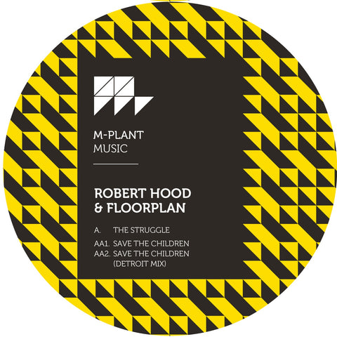ROBERT HOOD & FLOORPLAN - THE STRUGGLE / SAVE THE CHILDREN