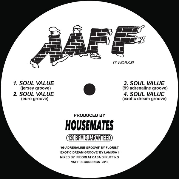 HOUSEMATES - SOUL VALUE (FLORIST AND LAMUSA II REMIXES) (PRE-ORDER)